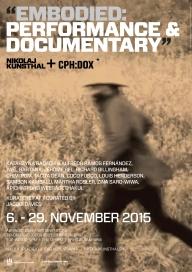 Embodied: Performance & Documentary_5-29 november 2015_Nikolaj Kunsthal